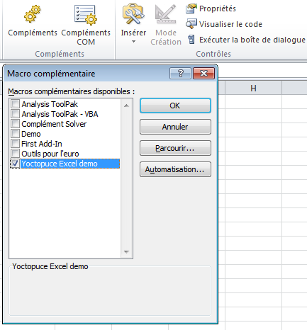 Add your add-in into Excel (sorry form the French user interface)